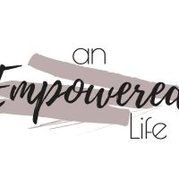 An Empowered Life: Discover Your Personal Narrative